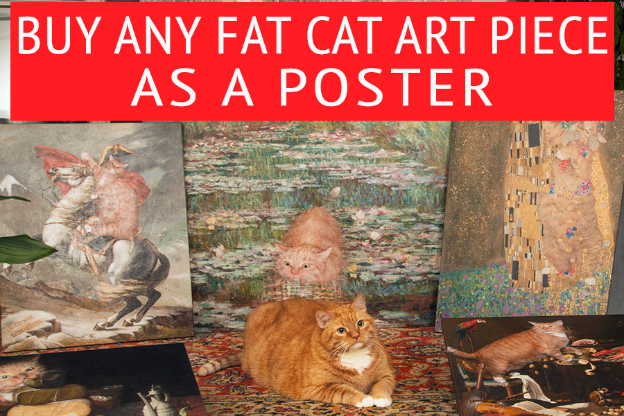 Any Fat Cat Art piece as a poster